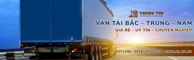 Dịch vụ vận chuyển hàng hóa Trung Tín
